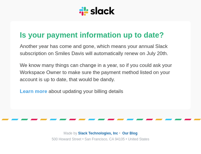 Is your payment information up to date?