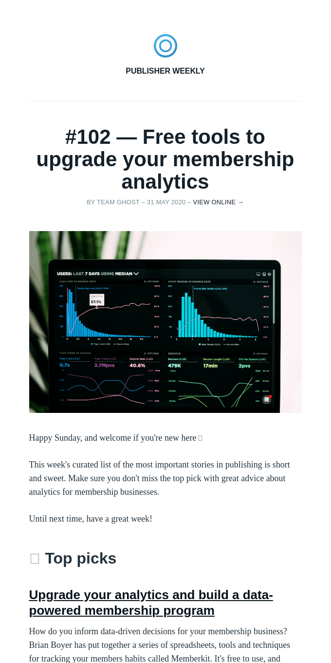 Issue #102 – How to upgrade your membership analytics