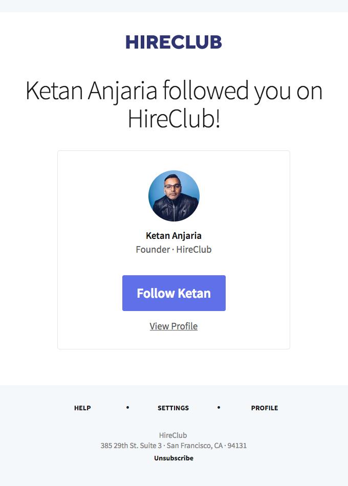 Ketan Anjaria followed you on HireClub