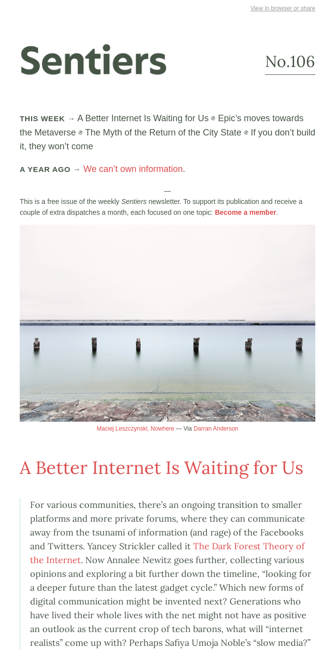 No.106 — A Better Internet Is Waiting for Us ⊗ Epic's Metaverse ⊗ The Myth of the Return of the City State ⊗ If you don't build it, they won't come