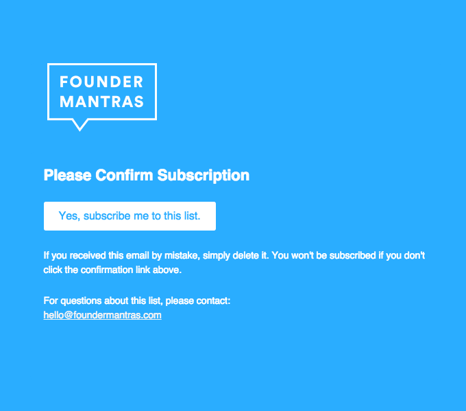 Founder Mantras: Please Confirm Subscription