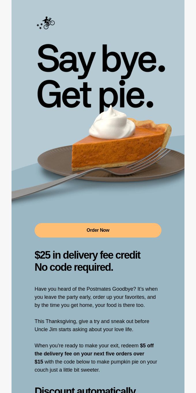 Reminder: $25 Delivery Fee Credit