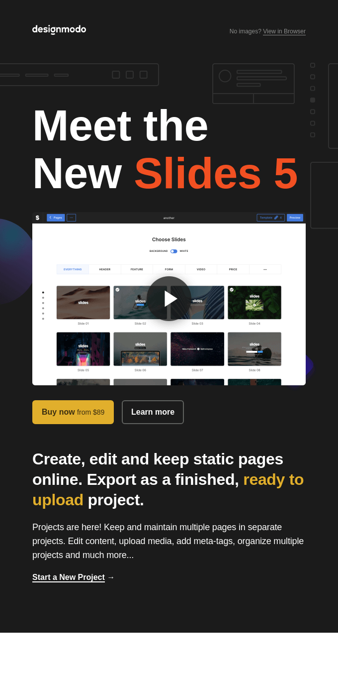 Slides 5 is Here! Create projects, edit the code online...