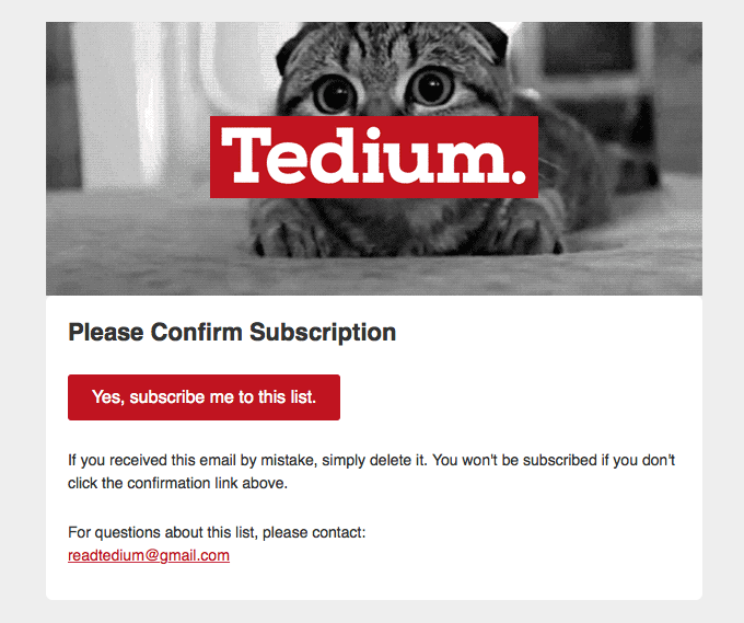 Tedium: Please Confirm Subscription