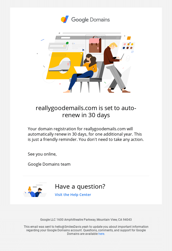 Your reallygoodemails.com registration will renew in 30 days