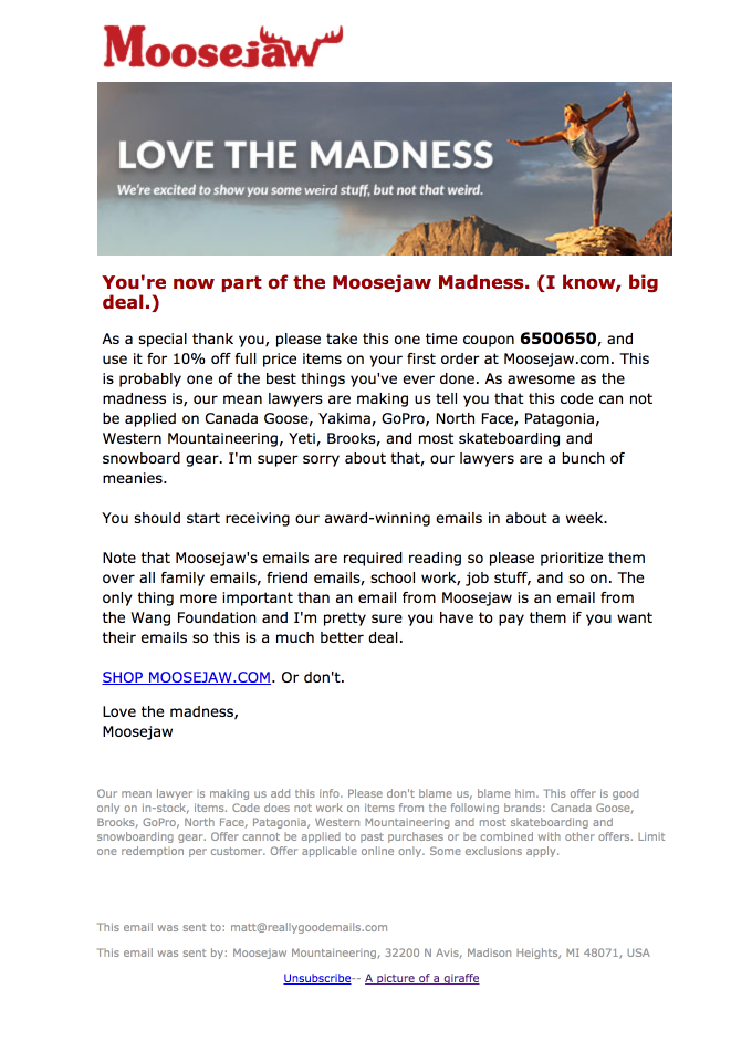 You're in. Welcome to the Moosejaw Madness.